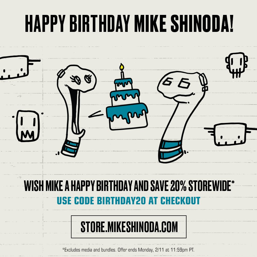 Join us in wishing @mikeshinoda a very happy birthday. Click the link to leave a birthday message and receive 20% off the Official Mike Shinoda Store  https://t.co/ZY11pN1osU