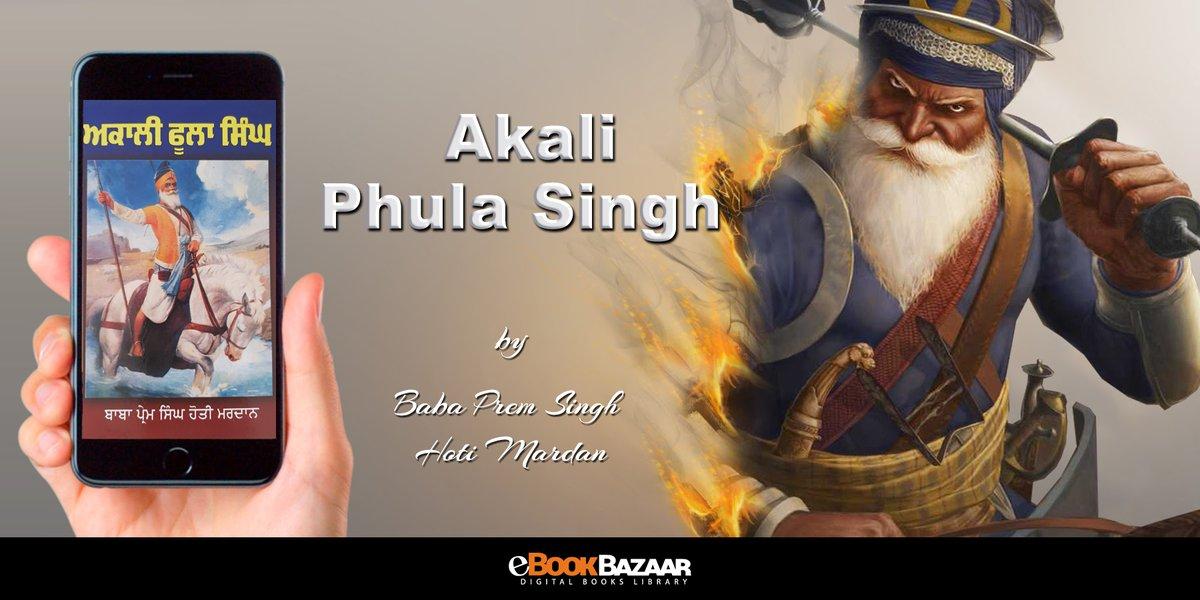 "http://eBookBazaar.com  ""Akali Phula Singh"" by Baba Prem Singh Hoti Mardan #punjabi #books #literature #Akali"