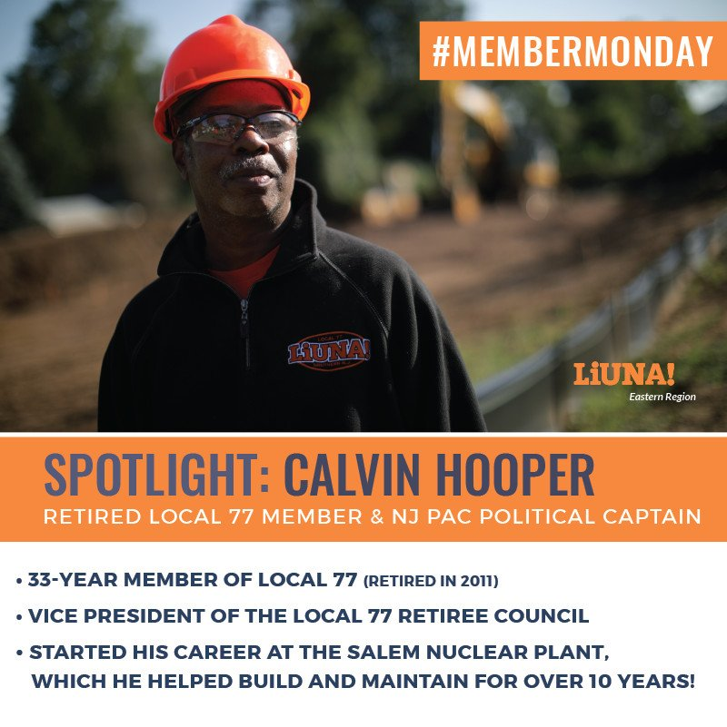 "#LIUNA #MemberMonday #Spotlight: Calvin Hooper a Laborers' Local 77 retiree who helps set up social, organizing & political events for retirees so the #union stays strong.  His advice to new members: ""Get your #Training. It helps. The more you train, the more employable you are."""