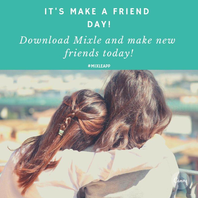 Mixle's photo on #MakeAFriendDay