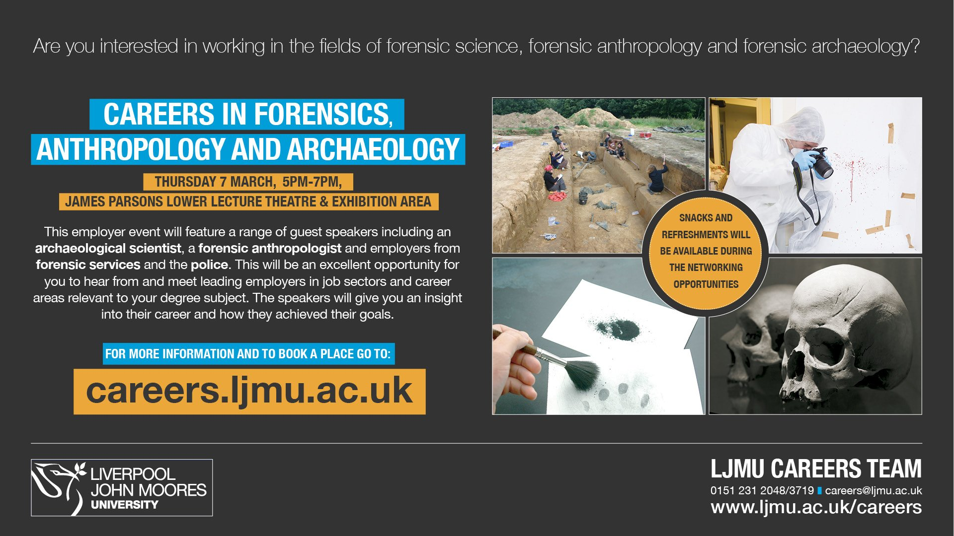 Ljmu Careers Team On Twitter Careers In Forensics Anthropology Archaeology 27 Feb 1 4pm James Parson Lower Lecture Theatre Guest Speakers Include An Archaeological Scientist A Forensic Anthropologist Employers From