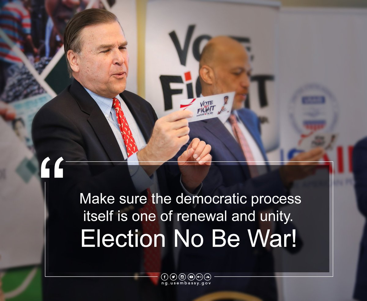 'Election No Be War': U.S. tells Nigerians