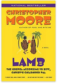 """#7DayBookChallenge - Day 5 (oops, 1 day late): Christopher Moore, """"LAMB: The Gospel According to Biff, Christ's Childhood Pal"""""""