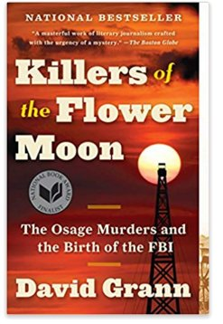"""#7DayBookChallenge - Day 6: David Grann, """"Killers of the Flower Moon: The Osage Murders and the Birth of the FBI"""""""
