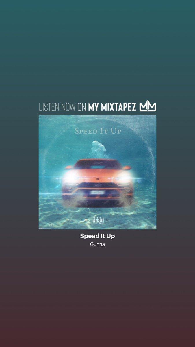 My Mixtapez's photo on Speed It Up