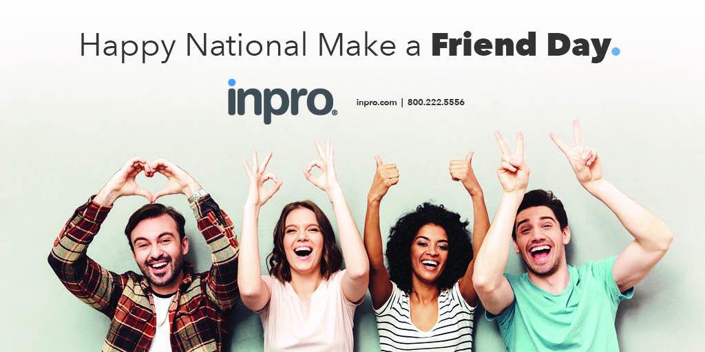 Inpro's photo on #NationalMakeAFriendDay