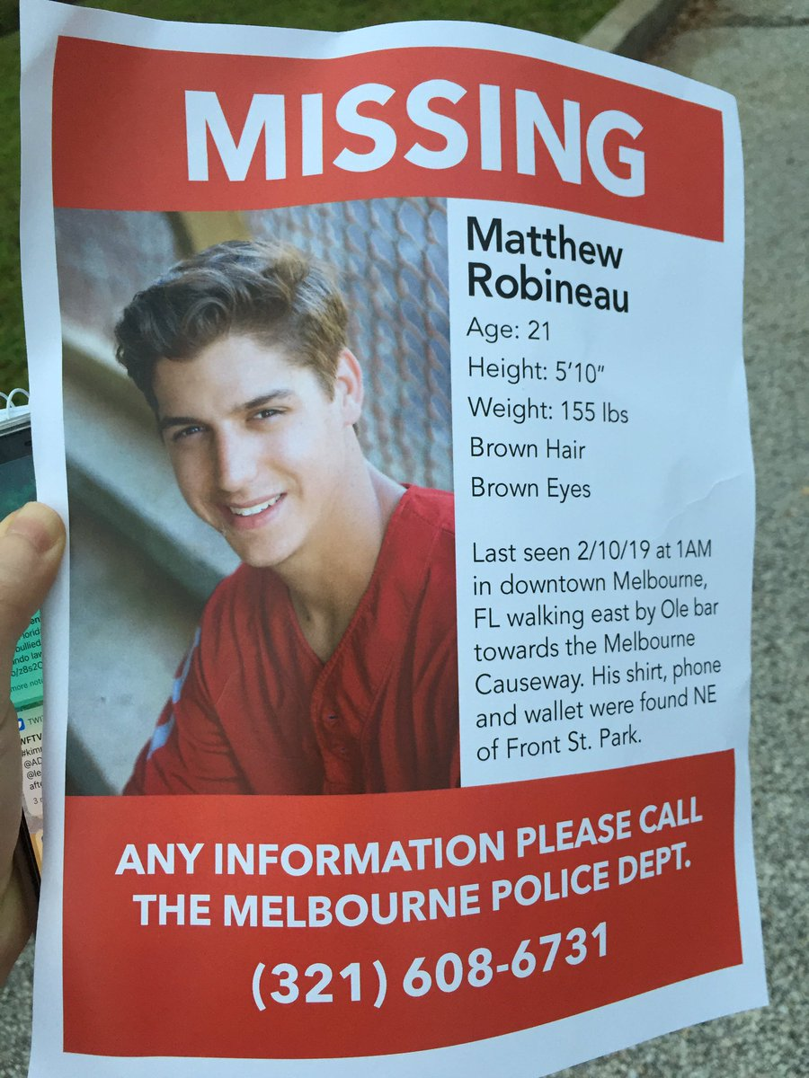Family and friends are putting up posters tonight hoping someone will find 21-yr-old Matthew Robineau. He went missing early Sunday morning in downtown Melbourne.