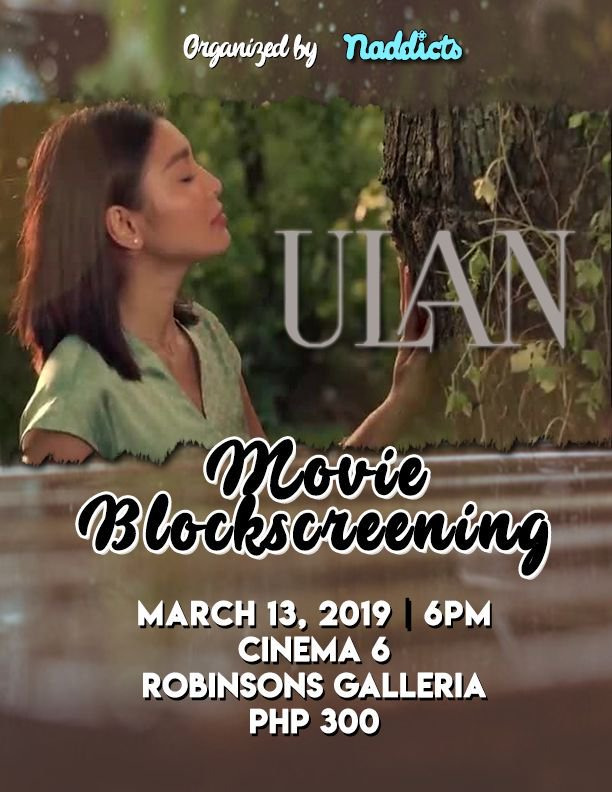 Join us as we watch #UlanMovie on March 13, 2019, 6:00PM at Robinsons Galleria Ortigas.  Many surprises are waiting for all of you!   For reservations:  http:// bit.ly/NaddictsUlanBS  &nbsp;    #JoinTheCr3wOnApril5 <br>http://pic.twitter.com/EKGdlqAYCU