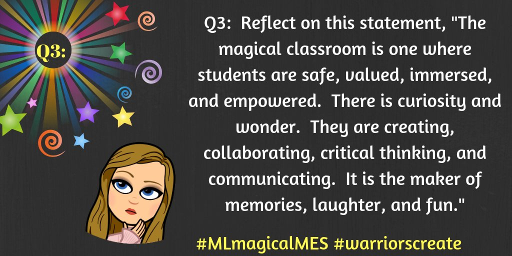 Q3: Reflect on the statement from Chapter 6... #MLmagicalMES #warriorscreate