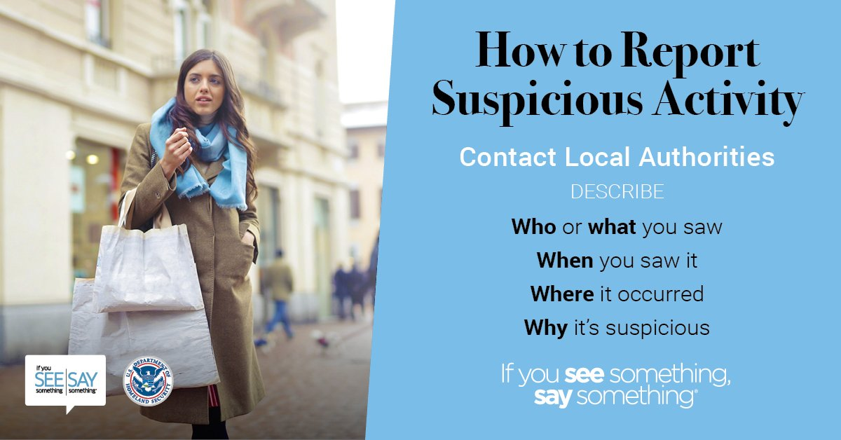 While you're out shopping for last minute #ValentinesDay gifts, remain vigilant and report suspicious activity to local authorities. #SeeSay