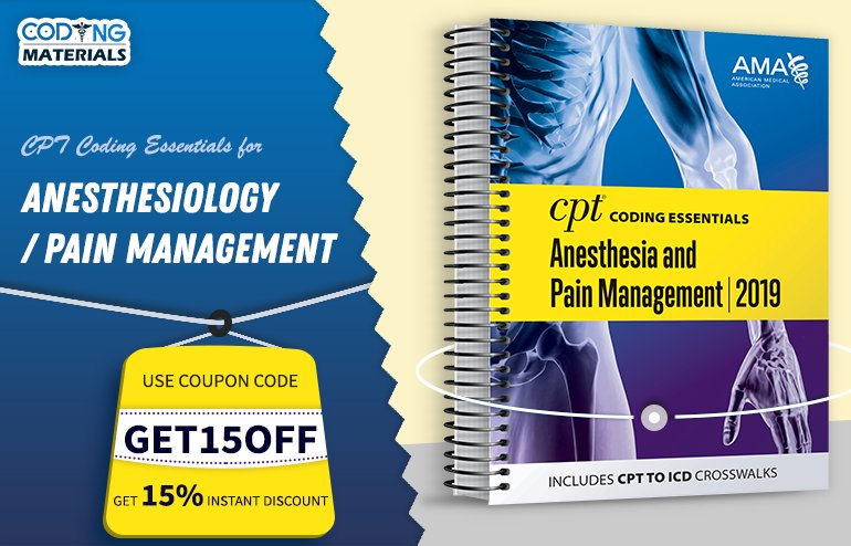 CPT Coding Essentials for Anesthesiology/Pain Management