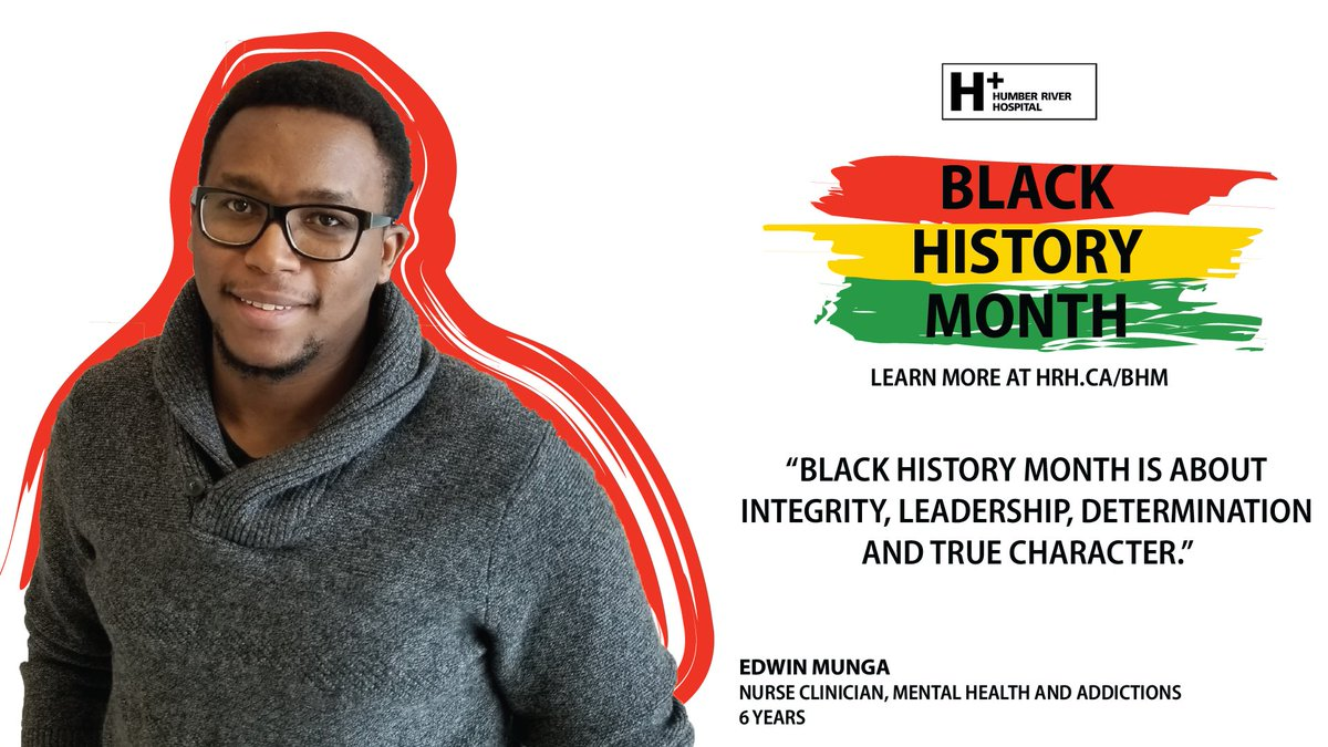"""Black History Month is about integrity, leadership, determination & true character."" - Edwin Munga  #Nurse Clinician, #MentalHealth & #Addictions 6 Years  Learn more about #BHM at #HRH: https://www.hrh.ca/2019/02/01/bhm2019/ …  #BlackHistoryMonth #DreamsBroughtToLife"