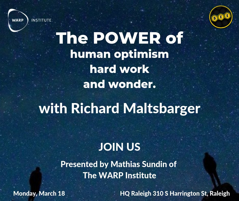 This FREE event at @HQRaleigh on March 18 will focus on the power of human optimism, hard work, and space exploration! Hosted by @WarpInstitute and #Keynote by @r_maltsbarger! @MathiasSundin @DanSpuller @ericporper @RDUTechEvents @TriangleBIZJrnl @TheRTP https://bit.ly/2Go0a1X