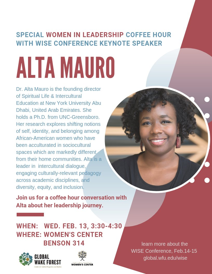 "@GlobalWFU and @WFUwomenscenter are sponsoring a ""Women in Leadership"" coffee hour TOMORROW, 2/13, with WISE Conference Keynote Speaker, Dr. Alta Mauro. See poster for details! ☕️🗣👂@WakeForest @WFUOPCD @WFCollegeDean @WakeForestBiz"
