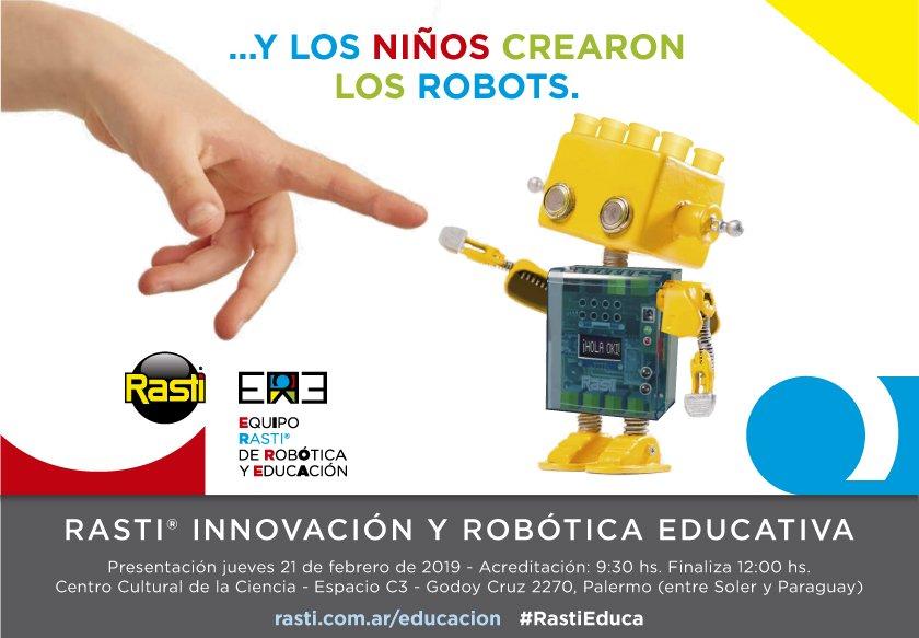#RASTI  esta llegando a las escuelas. El 21/2 nace una nueva era en #Robótica #Educativa. Te esperamos para presentarte los kits tecnológicos de Rasti en el Centro Cultural de la Ciencia.  Para más información y para acreditarse: https://bit.ly/2UP0tpy