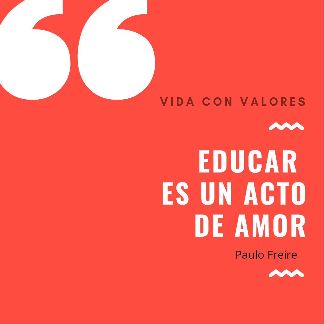 #VidaConValores #paulofreire #educación