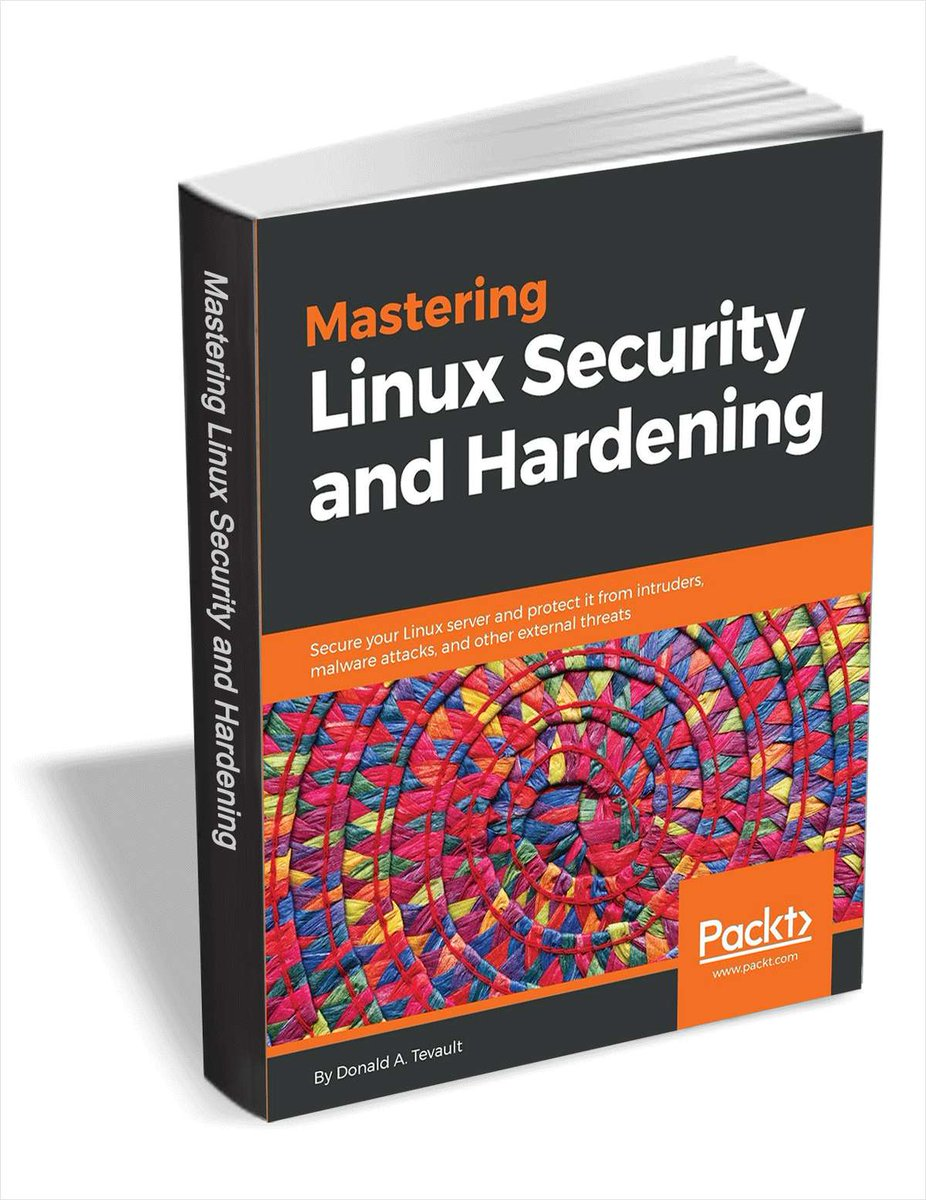 Mastering Linux Security and Hardening—A comprehensive guide to mastering the art of preventing your Linux system from getting compromised  http://bit.ly/2E5sXpn  [Available for free download until this Friday]