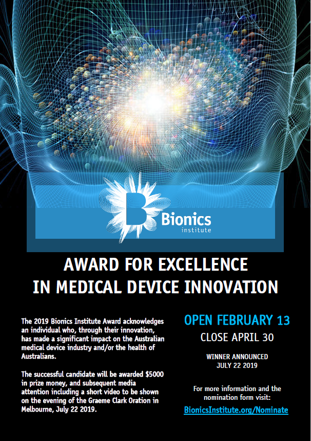Nominations are officially open for the Bionics Institute Award For Excellence In #MedicalDevice Innovation! Winner will be announced at the #GCOration on 22 July. Don&#39;t miss out, nominate now:  http://www. bionicsinstitute.org/nominate/  &nbsp;  <br>http://pic.twitter.com/8t31t36zt6