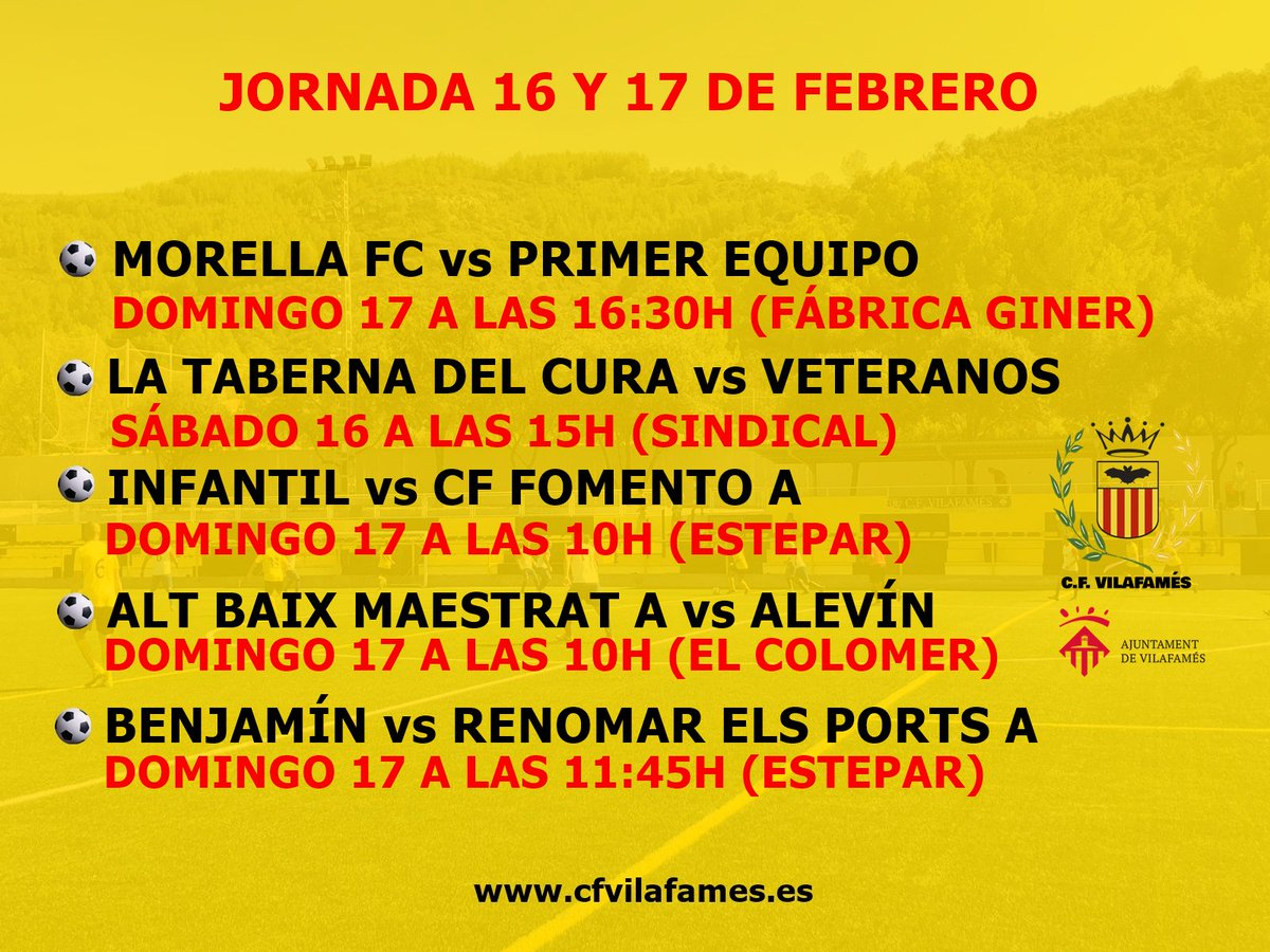 ¿Quieres saber cuando juegan los equipos del CF Vilafamés?  Estos son los encuentros de la jornada del 16 y 17 de febrero.  #amuntvilafamés #cfvilafamés #ligacfv