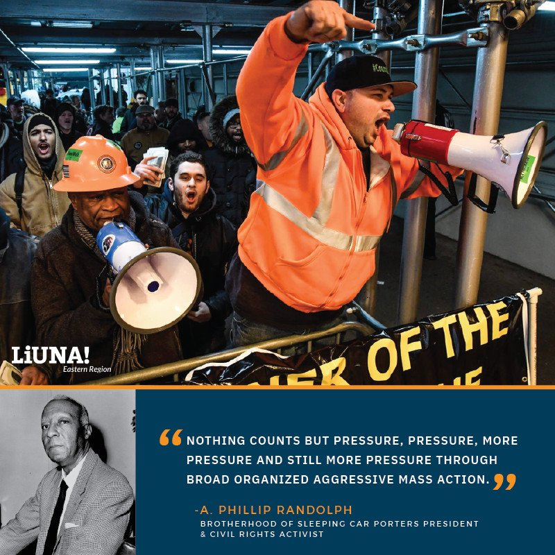 """Nothing counts but #pressure, pressure, more pressure and still more pressure through broad organized aggressive mass action."" - A. Phillip Randolph, Brotherhood of Sleeping Car Porters Pres. & #CivilRights Activist  #WednesdayWisdom #LIUNA #Solidarity #UnionStrong #CountMeIn"