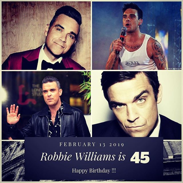 Singer Robbie Williams is 45 today !!!    to wish him a happy Birthday !!!