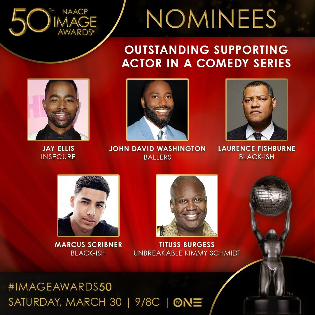 The nominees for Outstanding Supporting Actor in a Comedy Series are @jayrellis, John David Washington, Laurence Fishburne, @marcusscribner, and Tituss Burgess. #ImageAwards50<br>http://pic.twitter.com/eBgC9utJk6