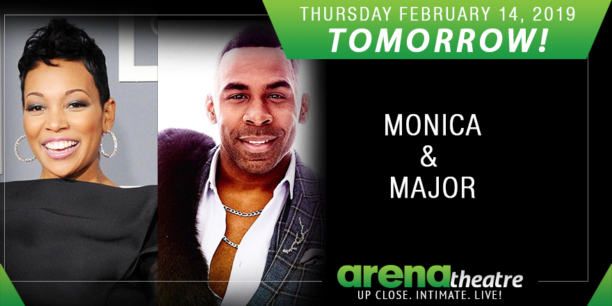 TOMORROW! 🔥 Are you ready? Get your tickets to see Monica and special guest Major LIVE in concert at #ArenaTheatre! Thursday, February 14, 2019!  What are you waiting for?! 👉https://bit.ly/2tgiJMV -- #LIVEShow #Houston #ValentinesDay