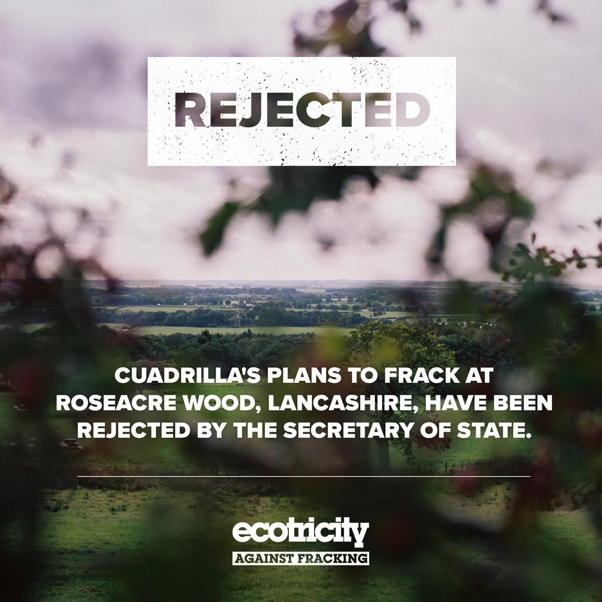 Good news! Cuadrilla's plans to frack at Roseacre Wood, Lancashire, have been rejected by the Secretary of State today.  This is fantastic, especially for local residents, campaigners and the planet. 💪🌍#frackoff