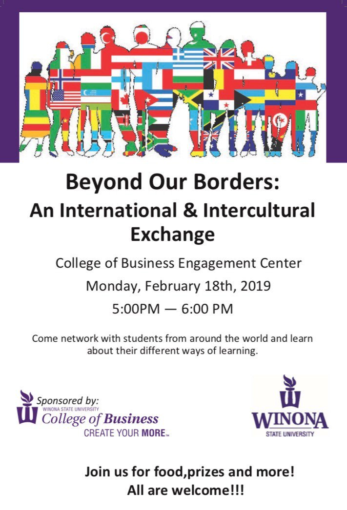 🌎Join us in the Engagement Center in Somsen from 5-6pm on February 18th for... Beyond Boarders International Exchange! Meet with international students from around the world to hear their story. We will have lots of fun and of course food! 🌍 #createyourmore #winonastateCOB