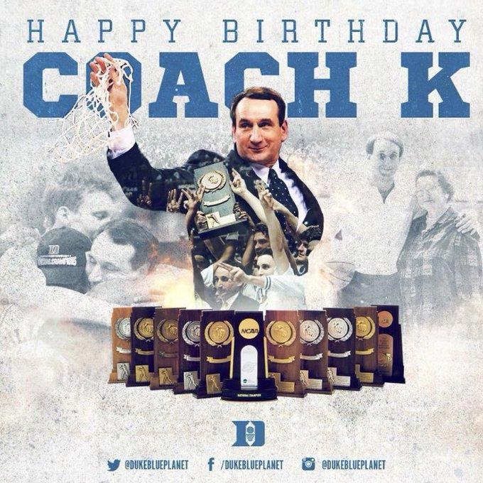 Happy Birthday to the one & only MIKE KRZYZEWSKI aka COACH K