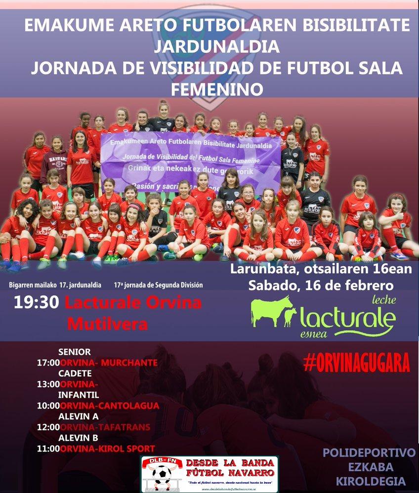 DESDE LA BANDA - FÚTBOL NAVARRO | Jornada de Visibilidad del Fútbol Sala Femenino del Club Deportivo Orvina.