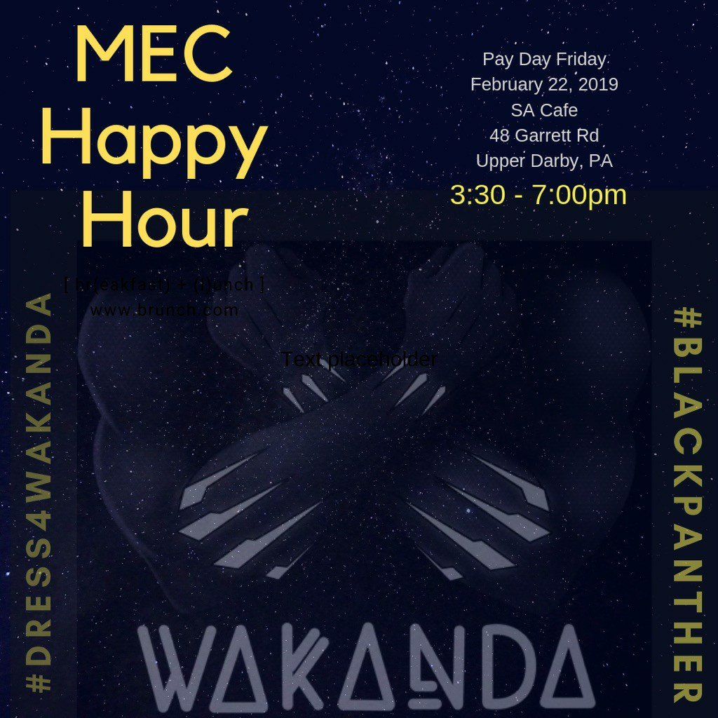 Join the Melanated Educators Collective for our Wakanda Happy Hour on 02/22/2019 at SA Cafe. Meet and network with other educators of color from around the city. @BlackHistoryPHL @ishx10 @TeachKizzyTeach @BLMPhilly @AThatgirlonfire @Andersontamara @selmekki @FellowshipBMEC
