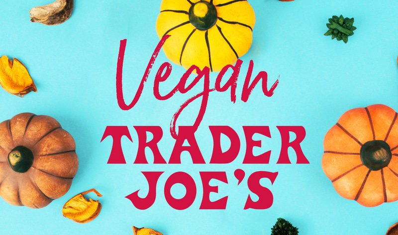 It's Finally #pumpkin Season at Trader Joe's. Here Are the Best #vegan Finds. #foody http://bit.ly/2rCOzmh