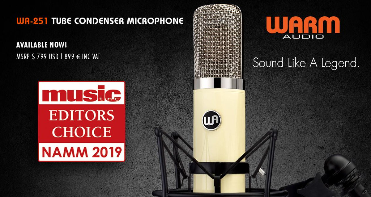 We are humbled and honored that the WA-251 Tube Condenser Microphone has been awarded the Editors Choice Award - Music Inc Magazine - NAMM 2019! Available now at any official participating Warm Audio dealer.  https://warmaudio.com/worldwide-dealers/… #warmaudio #teamwarm #wa251