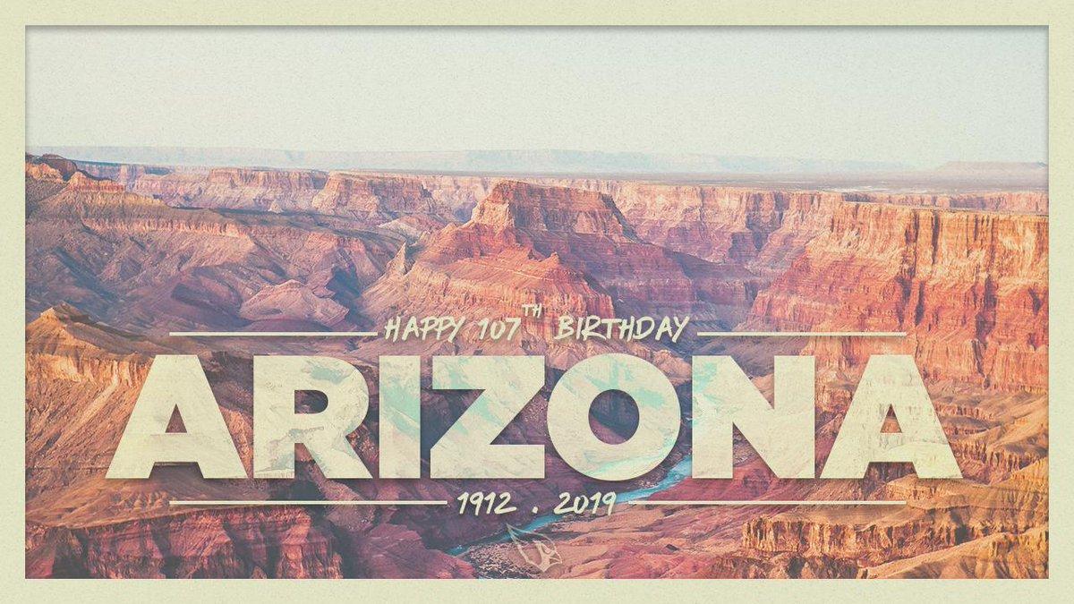 Happy Birthday to the great state of Arizona!