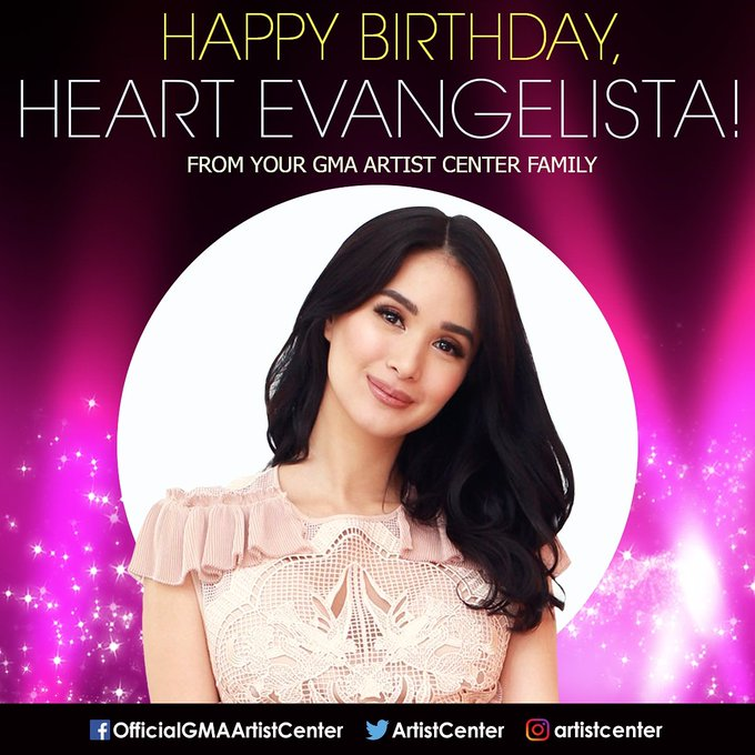 Happy Birthday, Heart Evangelista (