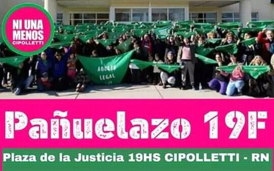 #19F en #Cipolletti #RioNegro  💚 19hs. Plaza de la Justicia  #SeguimosHaciendoHistoria