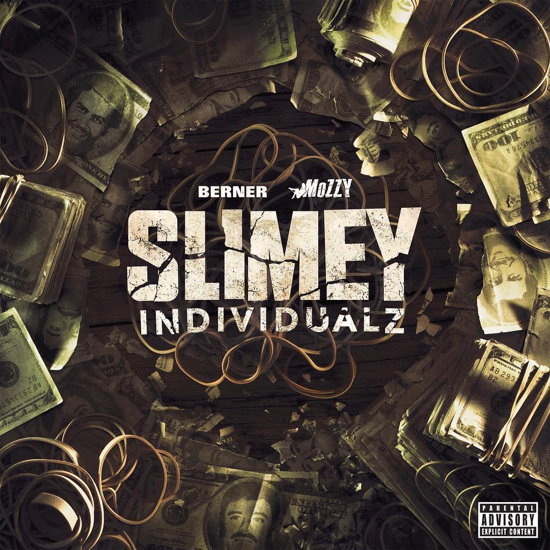 @berner415 X @MozzyThaMotive new project #SLIMEYINDIVIDUALZ OUT NOW!!