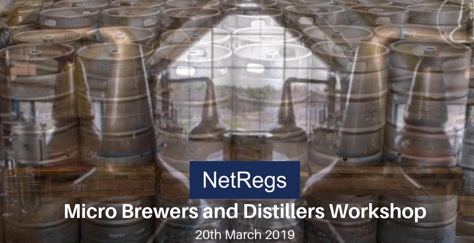 Image for Are you a microbrewery or micro distillery confused by your environmental obligations? Are you aware that improving your environmental performance can save you money? Then come along to the free @Netregs workshop on the 20th March 2019! Register here:️ ht