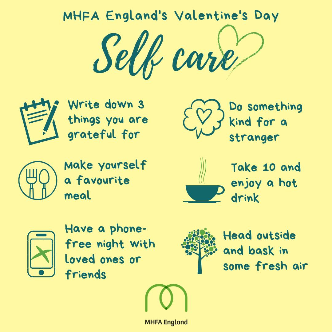 This #ValentinesDay why not take the opportunity to focus on your #selfcare. Here are some simple ways you can look after yourself. http://mhfaengland.org #MHFAWellbeing