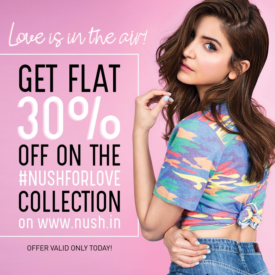 Celebrate #ValentinesDay with #NUSH ❤  Shop for the #NushForLove Collection on http://bit.ly/NushForLove & use code #NUSHFORLOVE to get FLAT 30% off! Valid only till midnight today! | @AnushkaSharma