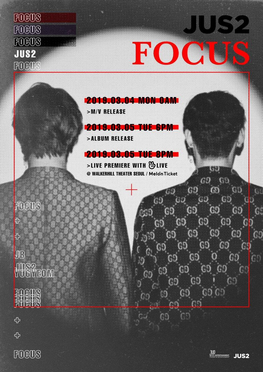 Jus2 MINI ALBUM <FOCUS>  2019.03.04 MON 0AM M/V 2019.03.05 TUE 6PM ALBUM 2019.03.05 TUE 8PM LIVE PREMIERE with V LIVE  #Jus2 #Jus2_FOCUS