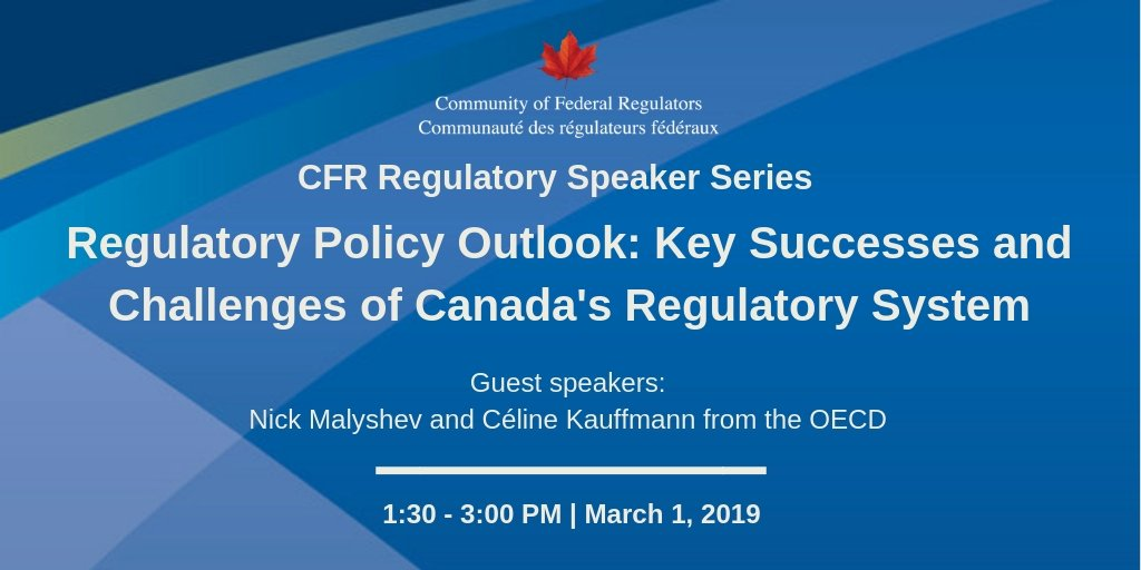 Join us on March 1 to hear from @OECD Officials, Celine Kauffmann and Nick Malyshev, as they discuss OECD's  2018 Regulatory Policy Outlook for Canada: http://bit.ly/2Ro7vn5