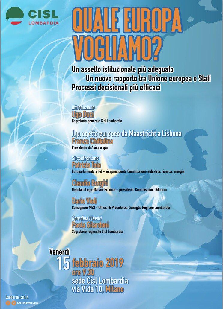 Quale #Europa vogliamo? Ne parleremo venerdì 15 febbraio in @CislLombardia  con @toiapatrizia @borghi_claudio @dariovioli