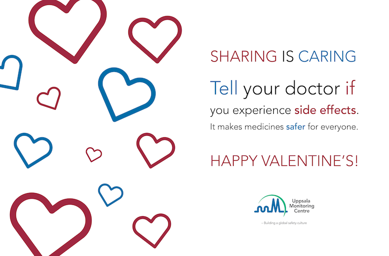 Sharing is caring! That's why you should share your #sideeffect experiences this #ValentinesDay – reporting makes medicines safer for everyone! Learn more: http://takeandtell.org #SafeMeds