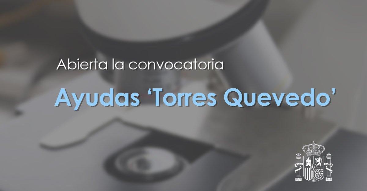🗓️ Hoy es el último día para solicitar las ayudas para contratos Torres Quevedo.  Esta convocatoria financiará la contratación de 200 doctores en empresas y centros tecnológicos durante 3 años.  ➡️ https://bit.ly/2rzqfSf
