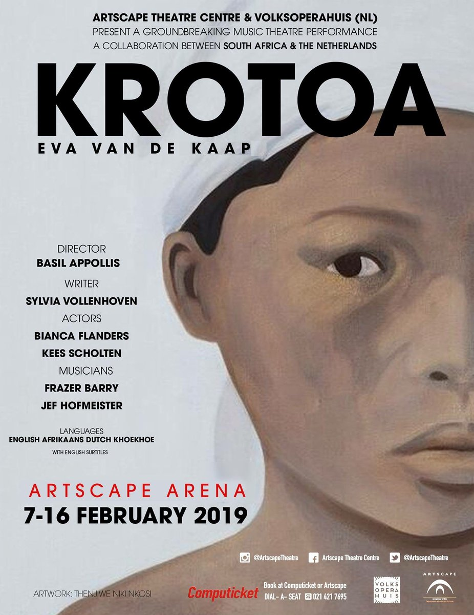 07-16 Feb 2019  Krotoa: Eva van de Kaap is a multilingual, perspective-changing, musical tribute to a shared history. Join musicians & actors from South Africa & The Netherlands, endeavouring to finish the story that started three & a half centuries ago.  http://www.artscape.co.za/krotoa-comes-to-artscape-by-popular-demand/…