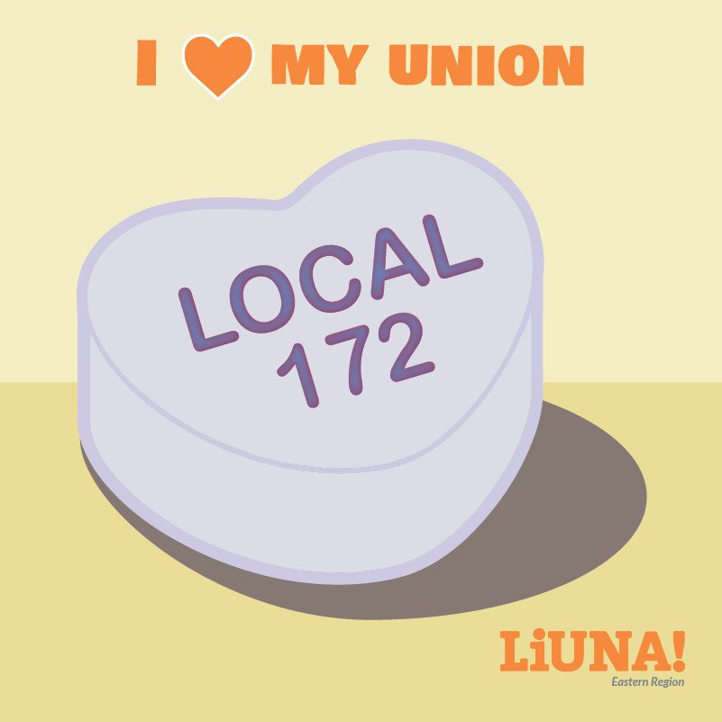There may be a #sweethearts candy shortage this year, but that won't stop us.  Show your love for #LIUNA & Local 172 by retweeting this digital sweetheart with #ILoveMyUnion, because the most romantic gesture of all on #ValentinesDay is #Solidarity.  #UnionStrong #Union #1u
