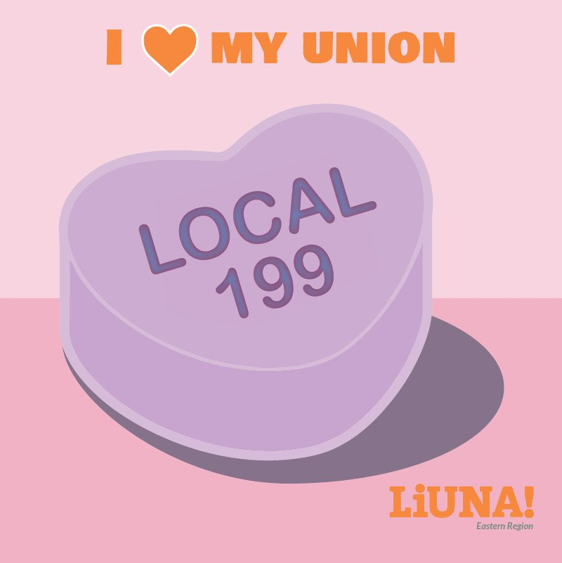 There may be a #sweethearts candy shortage this year, but that won't stop us.  Show your love for #LIUNA & @LIUNAlocal199 by retweeting this digital sweetheart with #ILoveMyUnion, because the most romantic gesture of all on #ValentinesDay is #Solidarity.  #UnionStrong #Union #1u