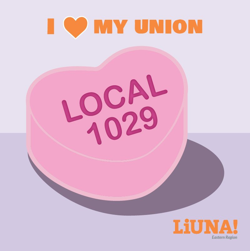 There may be a #sweethearts candy shortage this year, but that won't stop us.  Show your love for #LIUNA & Local 1029 by retweeting this digital sweetheart with #ILoveMyUnion, because the most romantic gesture of all on #ValentinesDay is #Solidarity.  #UnionStrong #Union #1u